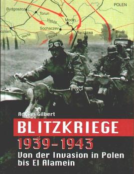 Blitzkriege 1939-1943 - Adrian Gilbert