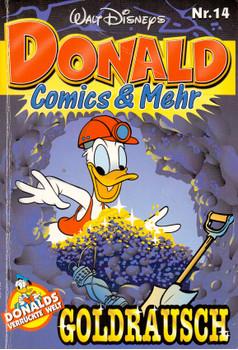 Donald Comics & Mehr: Nr. 14 - Goldrausch [Taschenbuch]