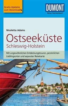 DuMont Reise-Taschenbuch Reiseführer Ostseeküste Schleswig-Holstein. mit Online-Updates als Gratis-Download - Nicoletta Adams  [Taschenbuch]