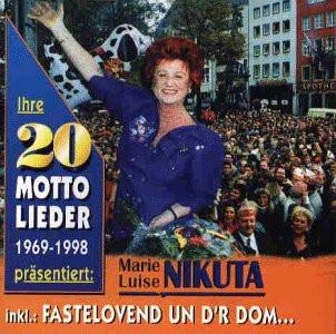 Marie Luise Nikuta - 20 Mottolieder