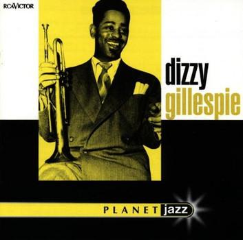 Dizzy Gillespie - Planet Jazz