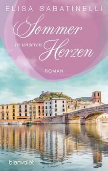 Sommer in unseren Herzen. Roman - Elisa Sabatinelli  [Taschenbuch]