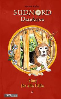SÜDNORD-Detektive (2). Fünf für alle Fälle - Anna Reiss  [Gebundene Ausgabe]
