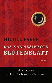 Das karmesinrote Blütenblatt - Michel Faber