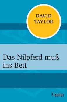 Das Nilpferd muß ins Bett - David Taylor  [Taschenbuch]