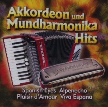 Akkordeon und Mundharm - Akkordeon und Mundharmonika Hits