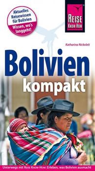 Reise Know-How Reiseführer Bolivien kompakt - Katharina Nickoleit  [Taschenbuch]
