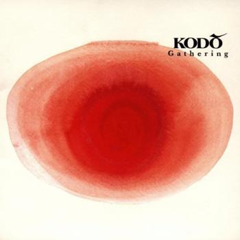 Kodo - Gathering