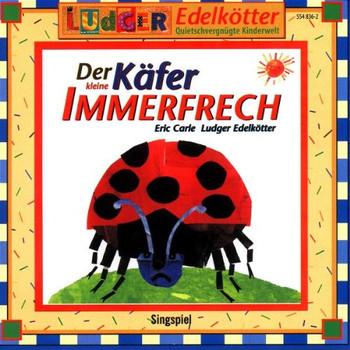 Ludger Edelkötter - Der Kleine Käfer Immerfrech