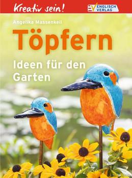 Kreativ Sein Töpfern Ideen Für Den Garten Angelika Massenkeil