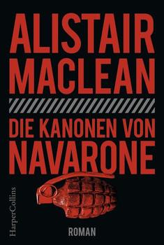 Die Kanonen von Navarone - Alistair MacLean  [Taschenbuch]