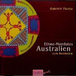 Ethno-Mandalas Australien zum Ausmalen - Gabriele Fladda