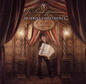 In Strict Confidence - La Parade Monstrueuse