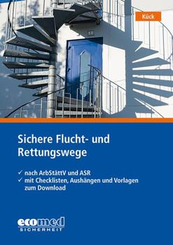 Sichere Flucht- und Rettungswege - Holger Kück  [Taschenbuch]