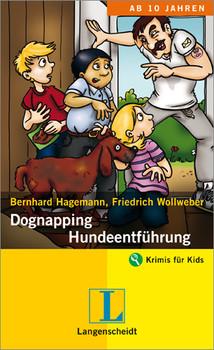 Dognapping - Hundeentführung: Krimis für Kids - Bernhard Hagemann