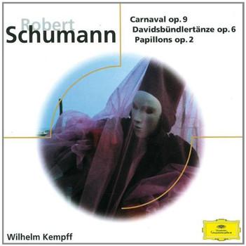 Wilhelm Kempff - Carnaval/Papillons/Davidsbünd.