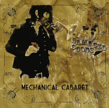 Mechanical Cabaret - Damaged Goods