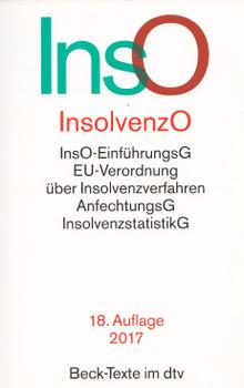 InsO - InsolvenzO: InsO-EinführungsG, EU-Verordnung über Insolvenzverfahren, AnfechtungsG, InsolvenzstatistikG [Taschenbuch, 18. Auflage 2017]