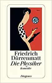 Die Physiker - Friedrich Dürrenmatt [Taschenbuch]